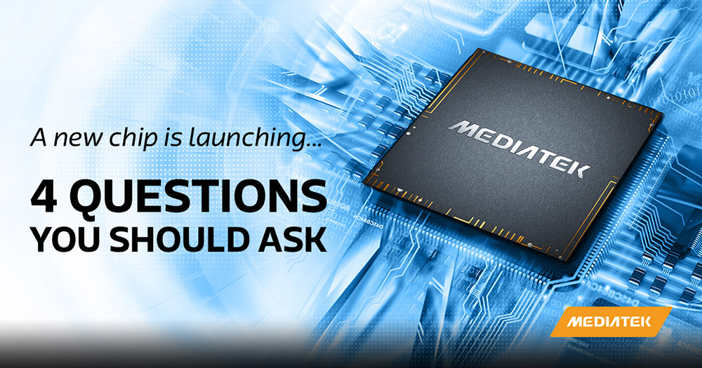 Ask these four questions at smartphone chipset launch