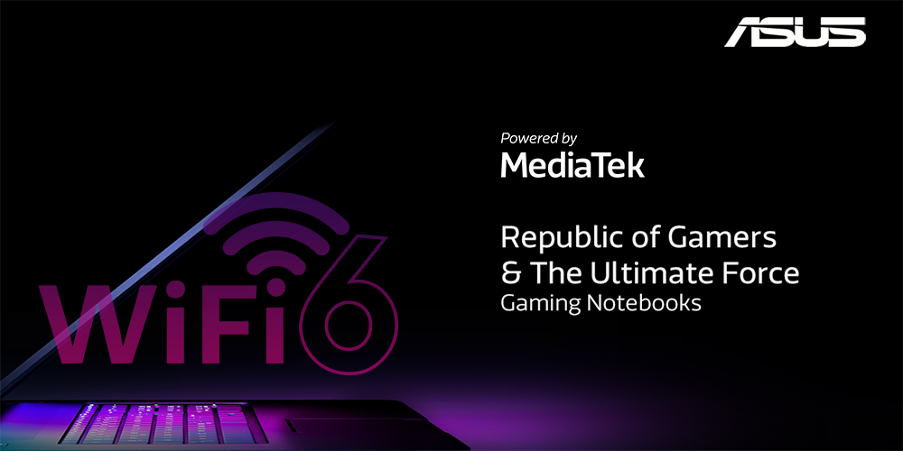 MediaTek MT7921 Wi-Fi 6 featured in new ASUS ROG and TUF Gaming Notebooks