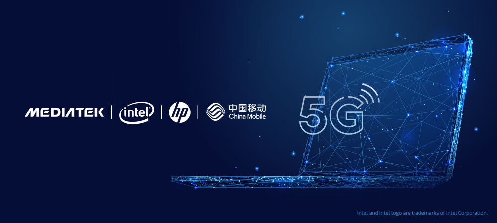China Mobile Collaborates with Intel, HP and MediaTek to Deliver 5G Connected Modern PC Experiences