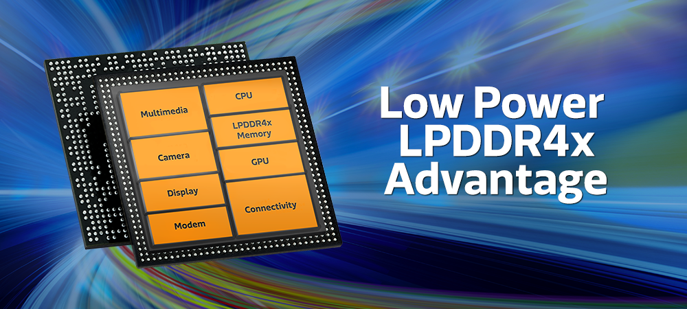 The benefits of using LPDDR4x