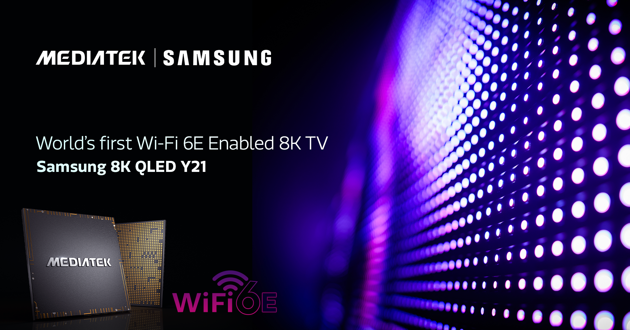 MediaTek and Samsung brings Wi-Fi 6E into 8K TVs