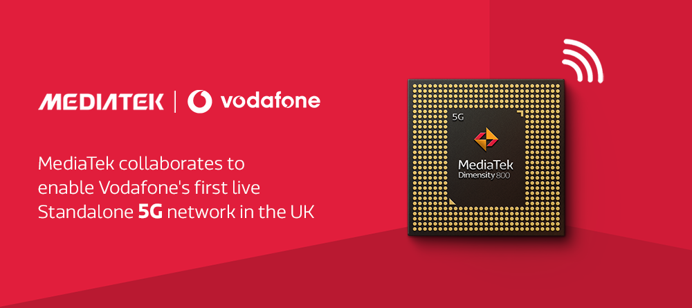 MediaTek collaborates to enable Vodafone's first live Standalone 5G network in UK