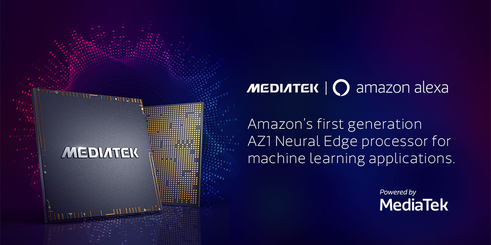 MediaTek MT8512 featuring Amazon AZ1 Neural Edge processor