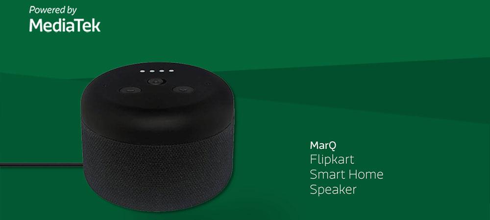 Flipkart MarQ Smart Speaker, powered by MediaTek